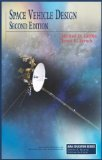 Michael D. Griffin and James R. French - Space Vehicle Design, Second Edition