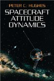 Peter C. Hughes - Spacecraft Attitude Dynamics