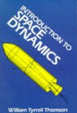 William Tyrrell Thomson - Introduction to Space Dynamics